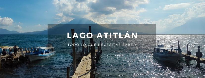 plan b viajero, turismo sustentable, lago atitlan guatemala