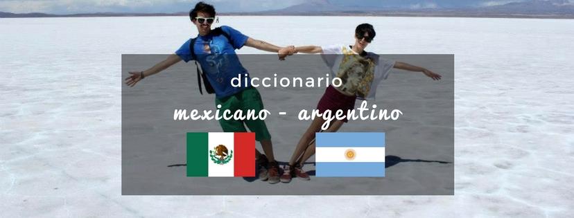 plan b viajero, diccionario mexicano argentino