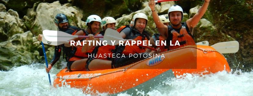 plan b viajero, turismo sustentable, rafting en la huasteca potosina
